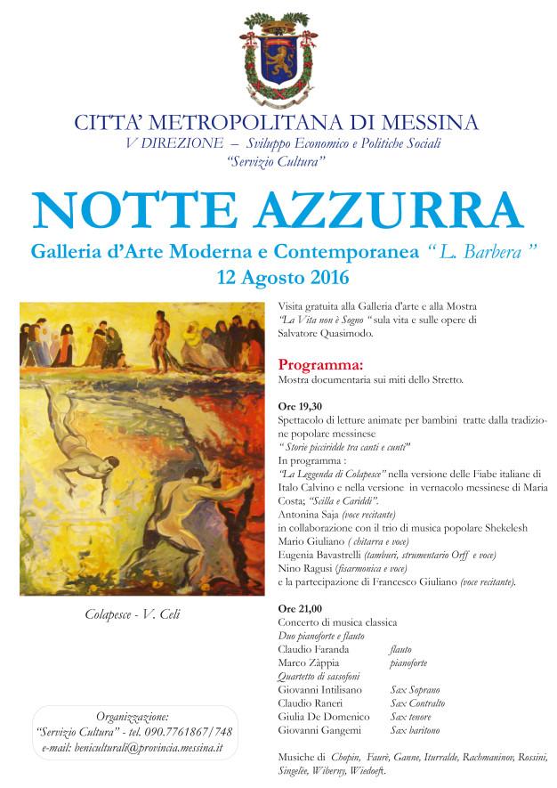 http://www.cittametropolitana.me.it/la-provincia/comunicati/documenti/2016/locandina-notte-azzurra.jpg